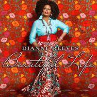Dianne Reeves, Beautiful Life