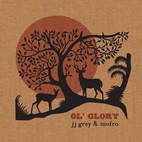 JJ Grey & Mofro, Ol' Glory