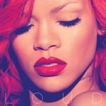 Rihanna, Loud