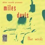Miles Davis, Blue Moods