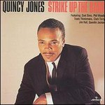 Quincy Jones, Strike Up the Band