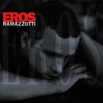 Eros Ramazzotti, Eros