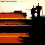 Steely Dan, Greatest Hits