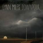 Lynn Miles, Downpour
