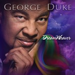 George Duke, DreamWeaver