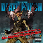 Five Finger Death Punch, The Wrong Side Of Heaven and The Righteous Side Of Hell Volume 2
