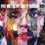 Pat Metheny Unity Group, Kin