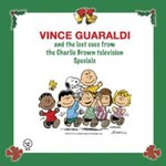 Vince Guaraldi, And the Lost Cues From the Charlie Brown Television Specials