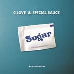 G. Love & Special Sauce, Sugar
