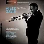 Miles Davis, So What - The Complete 1960 Amsterdam Concerts