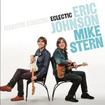 Eric Johnson & Mike Stern, Eclectic