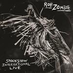 Rob Zombie, Spookshow International Live