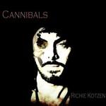 Richie Kotzen, Cannibals