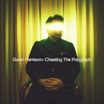 Gavin Harrison, Cheating the Polygraph
