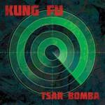 Kung Fu, Tsar Bomba
