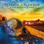Jim Peterik & Marc Scherer, Risk Everything