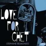Stephane Belmondo, Love for Chet