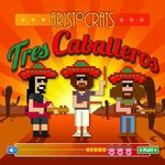 The Aristocrats, Tres Caballeros