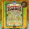 Rush, Feedback