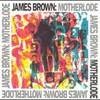 James Brown, Motherlode