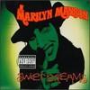 Marilyn Manson, Sweet Dreams