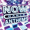 Various Artists, Now Dance Anthems