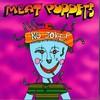 Meat Puppets, No Joke!
