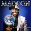 Madcon, An Inconvenient Truth
