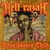 Hell Razah, Renaissance Child