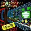 Techmaster P.E.B., Bass Computer