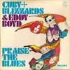Cuby + Blizzards & Eddy Boyd, Praise the Blues