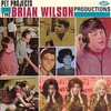 Brian Wilson, Pet Projects: The Brian Wilson Productions