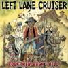 Left Lane Cruiser, Rock Them Back to Hell
