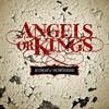 Angels or Kings, Kings Of Nowhere