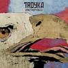 Troyka, Ornithophobia