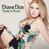 Eliane Elias, Made In Brazil