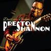 Preston Shannon, Dust My Broom