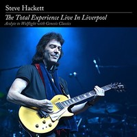 Steve Hackett, The Total Experience Live in Liverpool