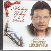 Mickey Gilley, Mickey Gilley & Friends Celebrate a Country Christmas