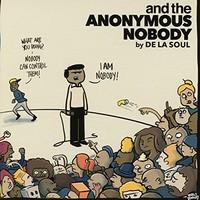 De La Soul, And the Anonymous Nobody