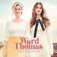 Ward Thomas, Cartwheels