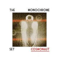 The Monochrome Set, Cosmonaut