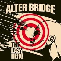 Alter Bridge, The Last Hero