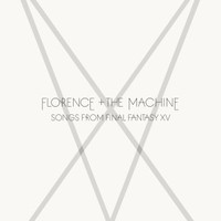 Florence and The Machine, Songs from Final Fantasy XV