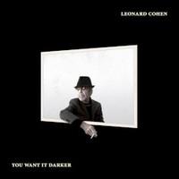 Leonard Cohen, You Want It Darker