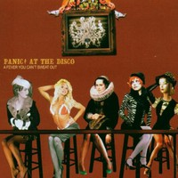 Panic! at the Disco, A Fever You Can't Sweat Out