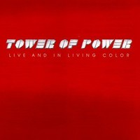 Tower of Power, Live and in Living Color