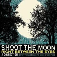 Jeffrey Foucault, Shoot the Moon Right Between the Eyes