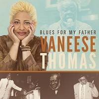 Vaneese Thomas, Blues For My Father
