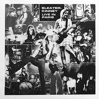 Sleater-Kinney, Live in Paris